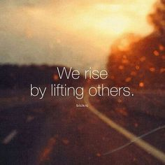 We rise, by lifting others. <3Transform your life and visit: www.lifeislimitless.com