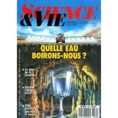 Science et Vie - n°872 - 01/05/1990 - Quelle eau boirons-nous ? [magazine mis en vente par Presse-Mémoire]