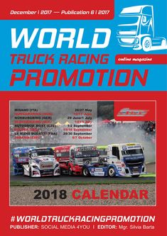 WORLD TRUCK RACING PROMOTION It is an Internet magazine that is published in digital form once a month. Its content focuses on the worldwide promotion and advertising of truck racing on race circuits as well as associated truck shows and truck festiv. Internet Marketing, Online Marketing, Digital Marketing, Le Mans, Online Advertising, Sale Promotion, Bugatti, Grand Prix, Online Business