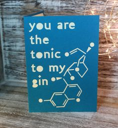 Papercut Quinine Gin Greetings Card  You're the Gin in my