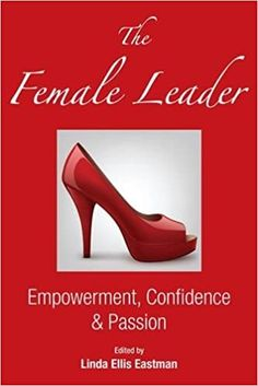 Amazon ❤ The Female Leader: Empowerment, Confidence & Passion