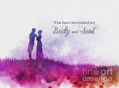 Pride and Prejudice Jane Austen Book Quote ART PRINT illustration, Mr. Darcy, You have bewitched me body and soul, Wall Art, Gift Rose Quotes, Girly Quotes, Disney Quotes, Romantic Quotes, Jane Austen Quotes, Jane Austen Books, Art Prints Quotes, Art Quotes, Inspirational Quotes
