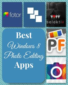 Best Windows 8 Apps for Photo Editing
