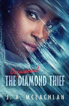 Mythical Books: would you keep the secret? - The Occasional Diamond Thief by J.A. McLachlan  On Leaders, Followers and Friends, in YA fiction.