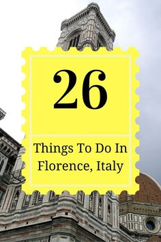Florence, home of the Statue of David and amazing food, is a must visit place in Italy! Here is my list of 26 things you just gotta do when you visit!