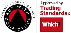 """We are members of somerset trading standards """"buy with confidence scheme""""."""