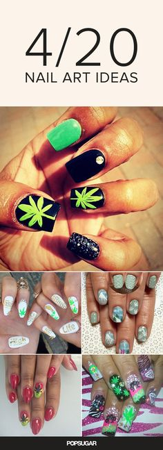 Smoke 'em if you got 'em! These marijuana-inspired nail art designs are the perfect manicures to rock on 4/20, the stoner holiday.