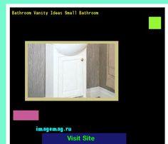 Bathroom Vanity Ideas Small Bathroom 102812 - The Best Image Search