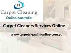 If you are looking for carpet cleaners for your home and office? Carpet Cleaning Online offers best Carpet Cleaners services in Australia and helps you keep the environment healthy and free from allergies. Enjoy low-price, high quality benefits with our carpet services. Read More: http://www.carpetcleaningonline.com.au/