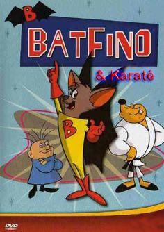 Batfino e Karate - Dublado - Todos os Episódios