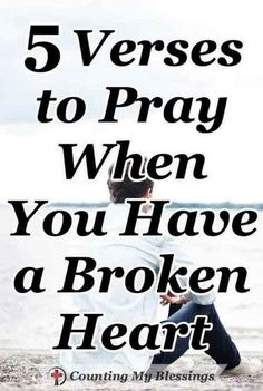 5 Verses to Pray When You Have a Broken Heart – CMB When life as you know it falls apart and you have a broken heart it's hard to find the words to pray. 5 Scripture-based prayers for your broken heart. Prayer For Broken Heart, Healing A Broken Heart, Prayer For You, Broken Heart Quotes, Broken Heart Scripture, Prayer To Find Love, Bible Scriptures, Bible Quotes, Scripture Verses