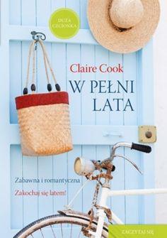 W pełni lata - Claire Cook - Lubimyczytać.pl