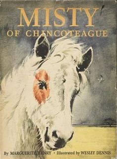 READ IT - one of my favorite childhood books.  I still hope to visit the island and watch the wild horses.