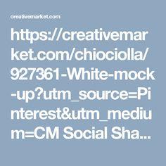 https://creativemarket.com/chiociolla/927361-White-mock-up?utm_source=Pinterest&utm_medium=CM Social Share&utm_campaign=Product Social Share&utm_content=White mock up ~ Graphics on Creative Market
