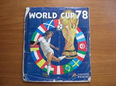 1978 Panini World Cup Sticker Album Football Stickers, Football Shirts, Soccer Cards, Baseball Cards, Swap Shop, World Cup Final, Fifa World Cup, Old Pictures, Childhood Memories
