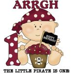 Ahoy Matey! Pirate baby's first birthday T-shirts, bodysuits, cards, pirate 1st birthday invitations, and other baby's first pirate birthday gear!