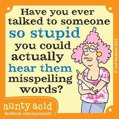 #AuntyAcid have you ever