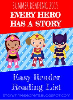 Story Time Secrets: Every Hero Has a Story: Easy Reader Reading List