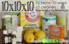 10 items you already have on hand (or can pick up at the dollar store) can be transformed into 10 different green DIY cleaning products