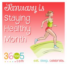 It's National Staying Healthy Month! Wacky Holidays, Love Holidays, Special Day Calendar, January Month, Awareness Campaign, How To Stay Healthy, Celebrities, Celebs, Celebrity