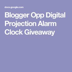 Blogger Opp Digital Projection Alarm Clock Giveaway
