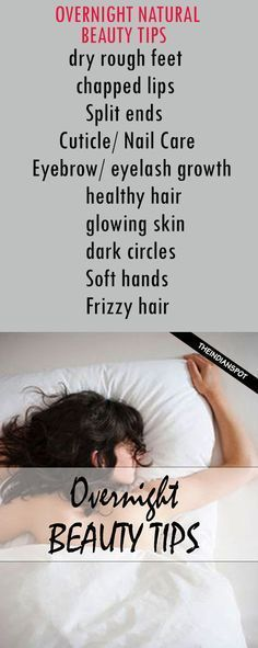 Overnight natural beauty tips. #beauty