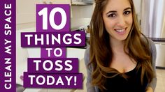 10 Things to Toss Today! (Ep. 3) (Clean My Space)