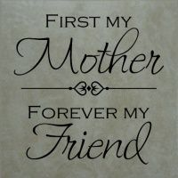 First My Mother ...