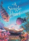 KISS THE BOOK: A Single Pearl by Donna Jo Napoli-ESSENTIAL    Follow the journey of a grain of sand and how it becomes a pearl, gets picked by a diver, and winds up on a little girl's necklace.