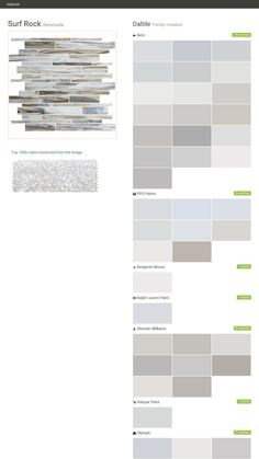 Surf Rock. Serenade. Trendy mosaics. Daltile. Behr. PPG Paints. Benjamin Moore. Ralph Lauren Paint. Sherwin Williams. Valspar Paint. Olympic.  Click the gray Visit button to see the matching paint names.