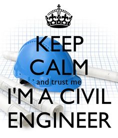 Image result for i'm an civil engineer