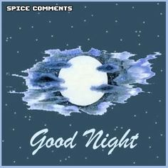 Good Night Comments - Page 2 for Facebook, Twitter and MySpace