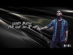 "Ulises bueno ""Por Que no te vas"" (Letra) - YouTube Youtube, Album, Songs, Music, Movie Posters, Lyrics, Musica, Musik, Film Poster"
