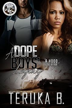 A Dope Boys' Legacy: (A Hood Love Affair) by Teruka B http://www.amazon.com/dp/B01BT0K4D2/ref=cm_sw_r_pi_dp_JIqYwb15NEV0P