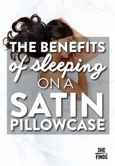 7 Beauty Benefits Of Sleeping On A Satin Pillowcase