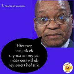Bedank. Punt African Jokes, True Quotes, Funny Quotes, Afrikaanse Quotes, Good Morning Wishes, My Land, South Africa, Lol, Smileys