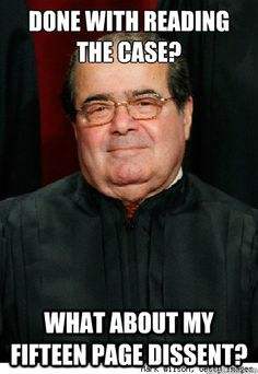 Oh, Scalia...  Couldn't help but smirk.