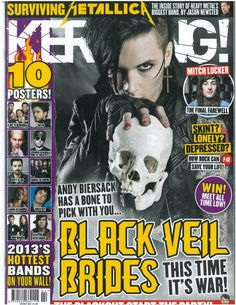 Andy from Black Veil Brides graces the cover of Kerrang magazine this week! Black Veil Brides Andy, Black Viel Brides, Andy Black, Andy Biersak, Magazine Front Cover, Mitch Lucker, Jason Newsted, Rock Sound, Music Magazines