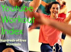 Hundreds of Free Youtube Workout Videos organized into categories... Best thing ever found on pinterest!  Love exercise videos on YouTube and best of all they are free - no excuses!