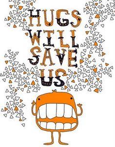hug. :)