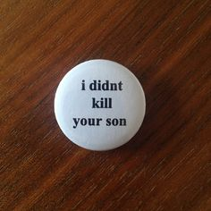 Image of I didnt kill your son