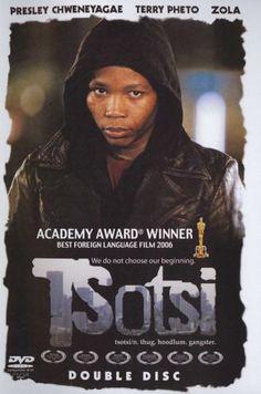 Tsotsi (South Africa, 2005), starring Presley Chweneyagae.