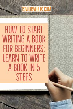 How to start writing a book for beginners: learn to write a book in 5 steps even if you're a total beginner in writing. Write a book easily. Writing Images, Book Writing Tips, Writing Quotes, Start Writing, Writing Help, Writing Skills, Writing Prompts, Writing Humor, Fiction Writing