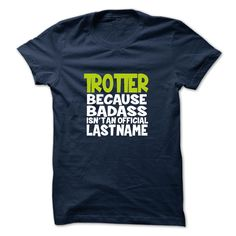 SunFrogShirts nice  TROTTER -  Discount Today Check more at http://tshirtdesiggn.com/camping/top-tshirt-name-printing-trotter-discount-today.html