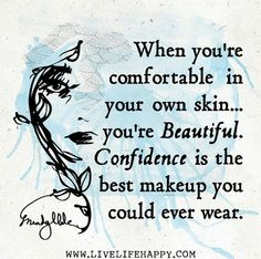 112 Best Comfortable In Your Own Skin Images Skins Quotes