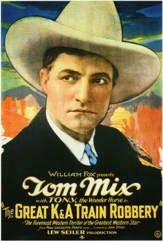 Tom Mix, The Great K and A Train Robbery,  Western Movie Poster...1926