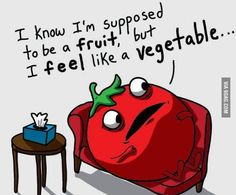 the confused identity of a tomato, lol