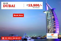 Best Monsoon Offer 3N/4D Dubai Tour Packages - Starting @ 13,500/- PP  know more details visit : http://www.indiafly.com/