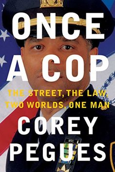Once a Cop: The Street, the Law, Two Worlds, One Man by C... https://www.amazon.com/dp/1501110500/ref=cm_sw_r_pi_dp_x_a821ybV3QZ73K