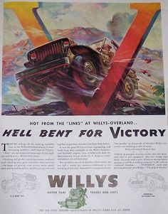 Willys-Overland Hell Bent for Victory Ad